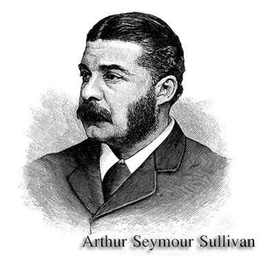 ประวัติ Arthur Seymour Sullivan นักประพันธ์ระดับโลก